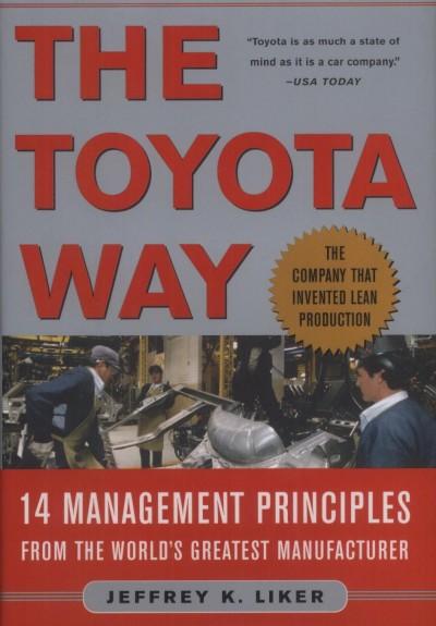 Jeffrey K. Liker - The Toyota way