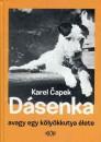 Karel Capek - Dásenka avagy egy kölyökkutya élete