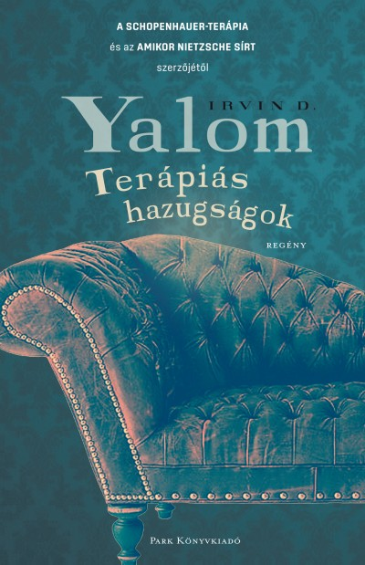 Irvin D. Yalom - Terápiás hazugságok