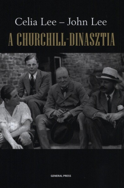 John Lee - Celia Lee - A Churchill-dinasztia