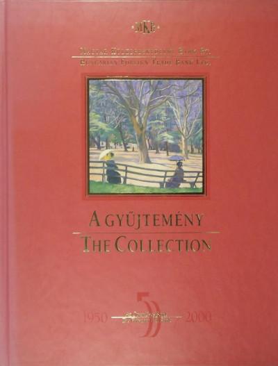Horváth György  (Szerk.) - A gyűjtemény - The Collection