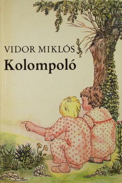 Vidor Miklós - Kolompoló