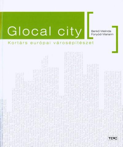 Benkő Melinda - Fonyódi Mariann - Glocal city