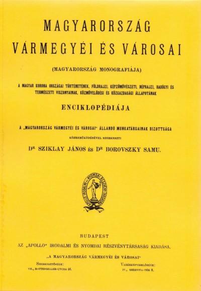 Dr. Borovszky Samu  (Szerk.) - Dr. Sziklay János  (Szerk.) - Magyarország vármegyéi és városai - Fiume és a magyar-horvát tengerpart