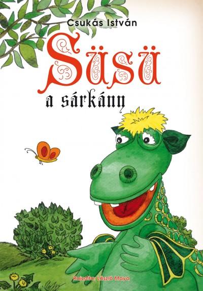 Csukás István - Süsü, a sárkány