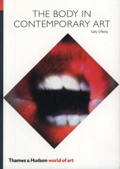 Sally O'Reilly - The Body in Contemporary Art