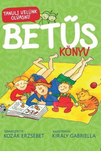 Kozák Erzsébet  (Szerk.) - Betűs könyv