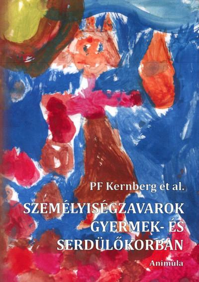 Paulina F. Kernberg - Személyiségzavarok gyermek- és serdülőkorban