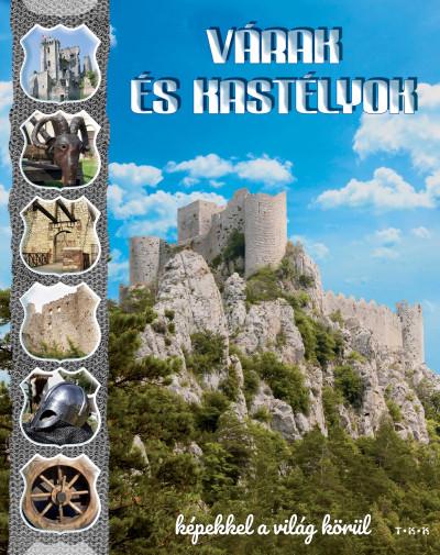 - Várak és kastélyok