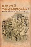Gracza Gy�rgy (�ssze�ll.) - A nevet� Magyarorsz�g 2.