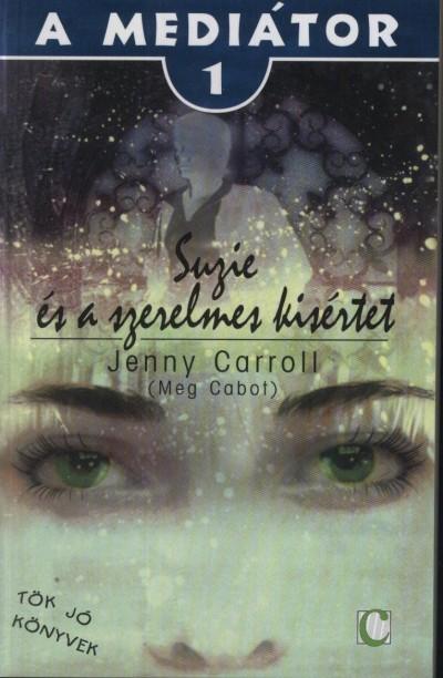 Meg Cabot - Suzie és a szerelmes kísértet