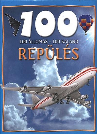 Sue Becklake - 100 állomás - 100 kaland - Repülés