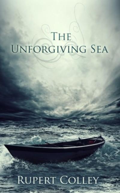 Colley Rupert - The Unforgiving Sea