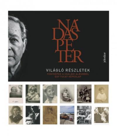 Nádas Péter - Világló részletek (képeslapok)