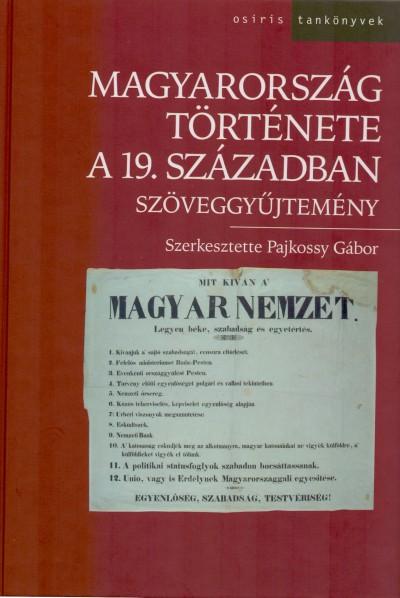 Pajkossy Gábor  (Szerk.) - Magyarország története a 19. században