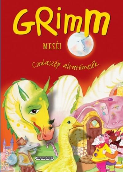 - Grimm meséi - Csodaszép altatómesék