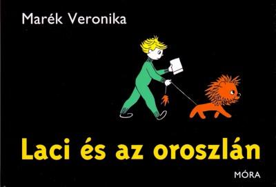 Marék Veronika - Laci és az oroszlán