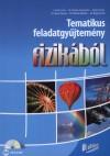 Csisz�r Imre - Farkas Zsuzsanna - Gy�ri Istv�n - Dr. Mez� Tam�s - Moln�r Mikl�s - Dr. Nagy Anett - Tematikus feladatgy�jtem�ny fizik�b�l