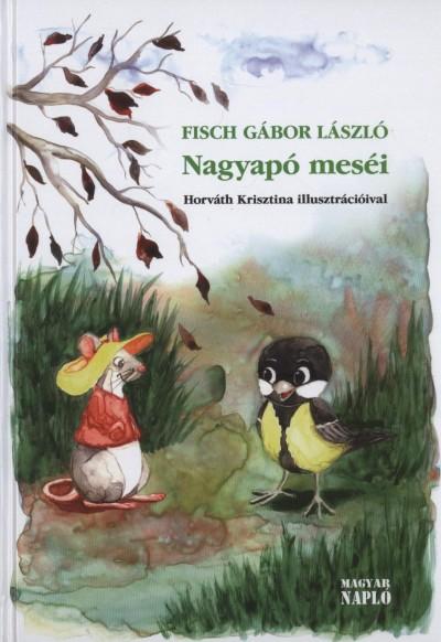 Fisch Gábor László - Nagyapó meséi