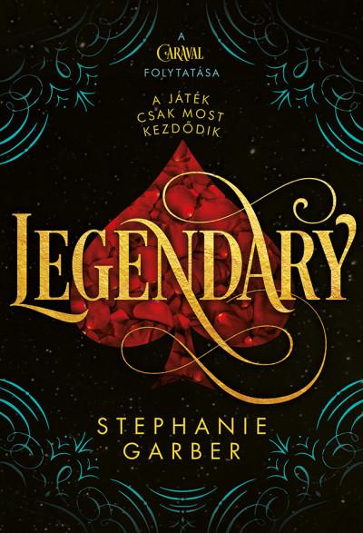 Stephanie Garber - Legendary