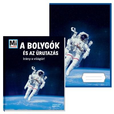 Manfred Baur - A bolygók és az űrutazás - Irány a világűr! + ajándék füzet