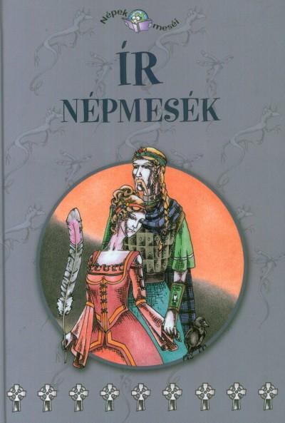 Rét Viktória  (Szerk.) - Kovács Gáborján  (Összeáll.) - Ír népmesék