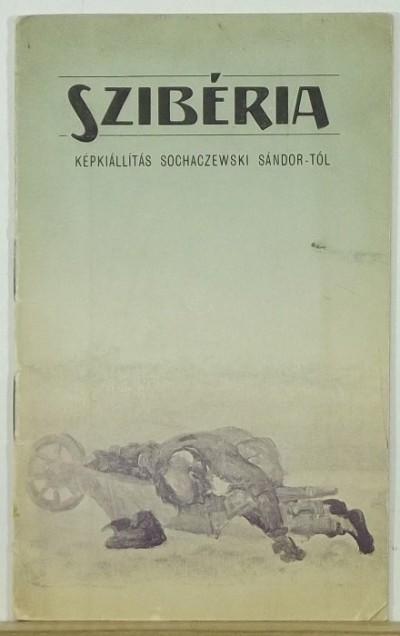 Sohaczewski Sándor  (Szerk.) - Szibéria