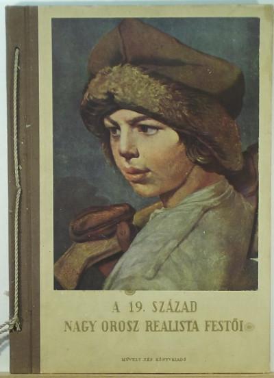 - A 19. század nagy orosz realista festői