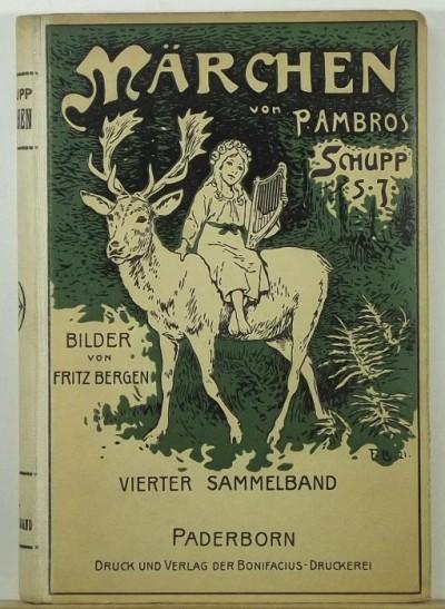 P. Ambros Schupp - Märchen von P. Ambros Schupp S. J.