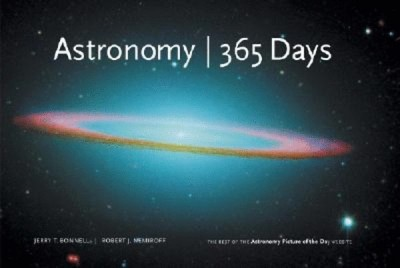 Jerry T. Bonnell - Robert J. Nemiroff - Astronomy 365 Days