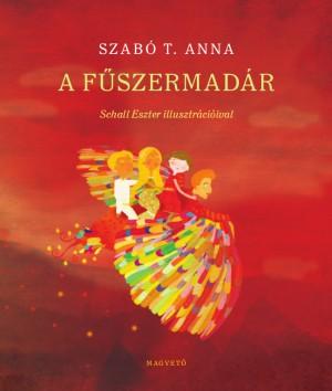 Szab� T. Anna - F�szermad�r