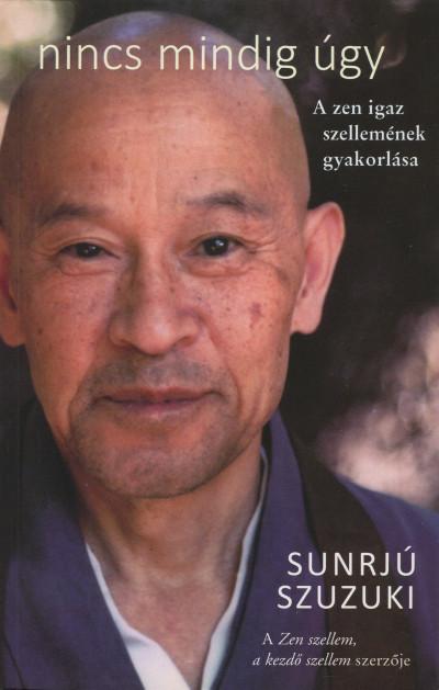 Sunrjú Szuzuki - Nincs mindig úgy