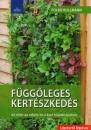 Dr. Folko Kullmann - Függőleges kertészkedés
