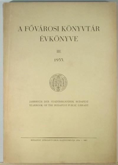 - A Fővárosi Könyvtár Évkönyve 1933