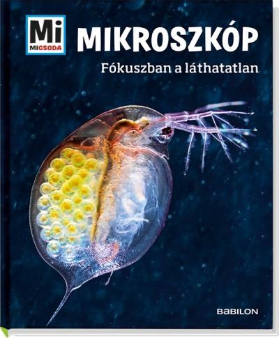 Manfred Baur - Márialigeti Sára  (Szerk.) - Mikroszkóp