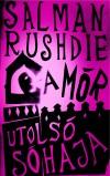 Salman Rushdie - A m�r utols� s�haja