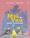 Timo Parvela - Virpi Talvitie - Miú és Vau nagy kalandja