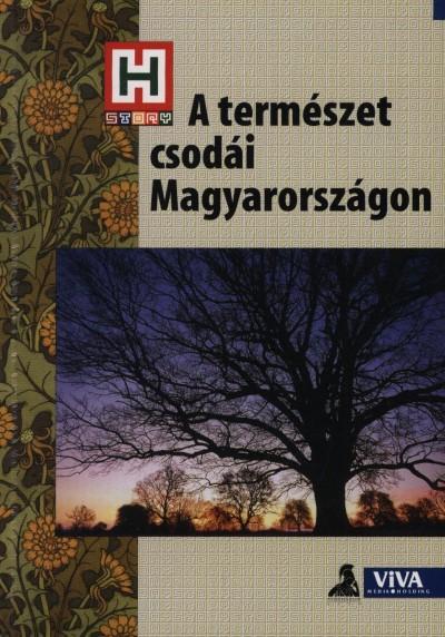 Dr. Garami László - A természet csodái Magyarországon