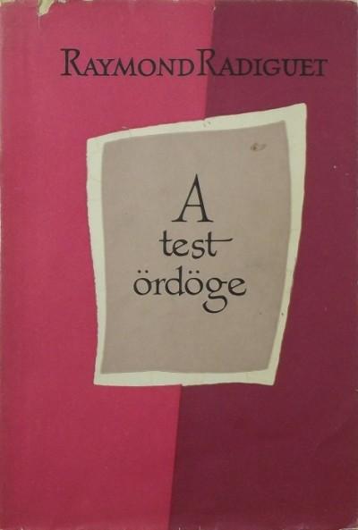 Raymond Radiguet - A test ördöge