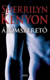 Sherrilyn Kenyon - �lomszeret�