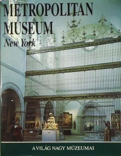- Metropolitan Museum New York