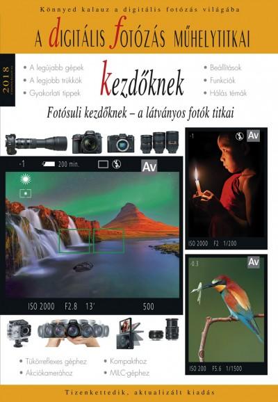 Enczi Zoltán - Richard Keating - A digitális fotózás műhelytitkai kezdőknek - 2018