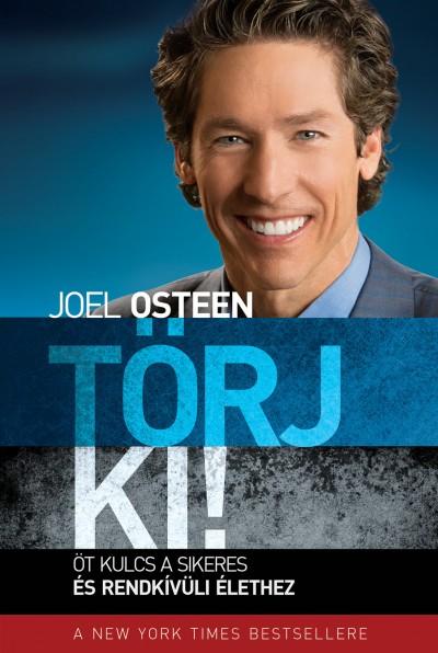 Joel Osteen - Törj ki!