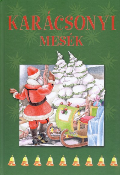 Szalai Lilla  (Összeáll.) - Karácsonyi mesék