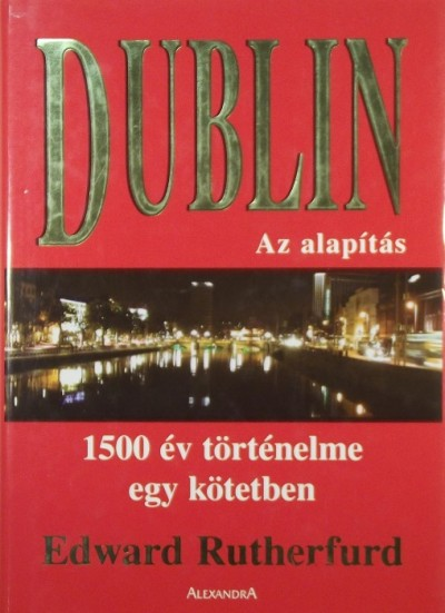 Edward Rutherford - Dublin