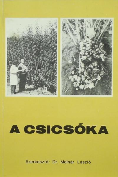 Molnár László - A csicsóka termesztése és hasznosítása