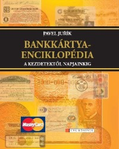 Pavel Jurík - Bankkártya-enciklopédia