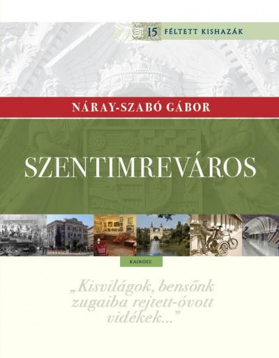 Náray-Szabó Gábor - Szentimreváros