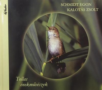 Schmidt Egon - Tollas énekművészek