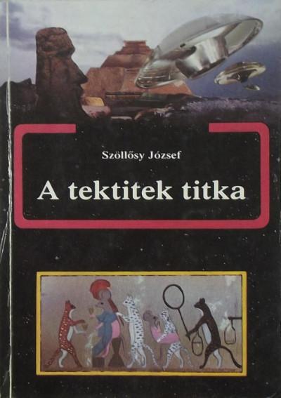 Szöllősy József - A tektitek titka